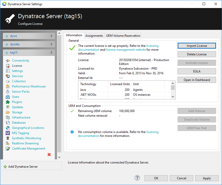 From the Client menu, choose settings > Dynatrace Server, and then license on the Server Settings dialog box