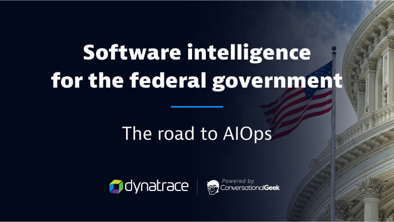 Software Intelligence for Federal Government: The Road to AIOps eBook