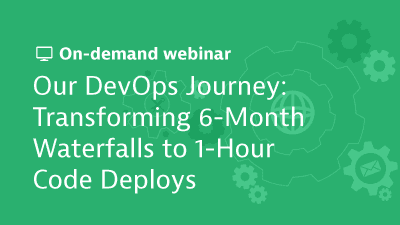 Our DevOps Journey: Transforming 6-Month Waterfalls to 1-Hour Code Deploys