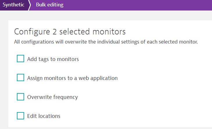 Bulk edit options for HTTP monitors