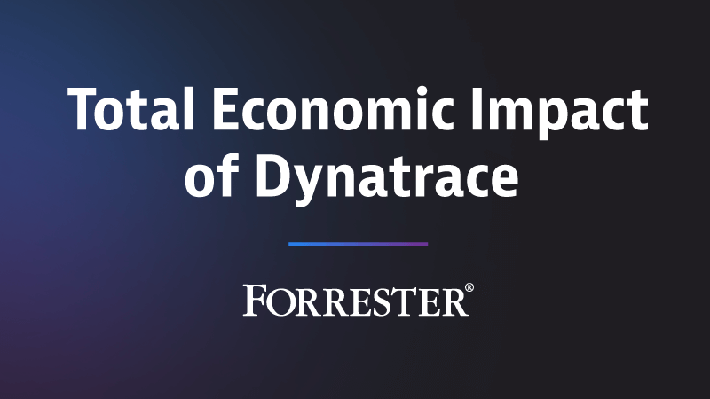 Total Economic Impact of Dynatrace