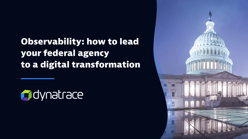 How to lead your federal agency to a digital transformation