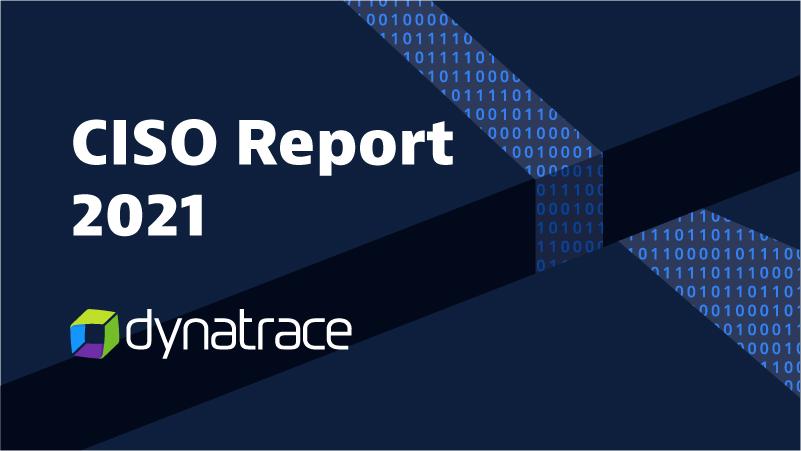 CISO Report 2021 : la transformation a un prix