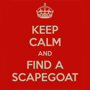 keepcalm-scapegoat