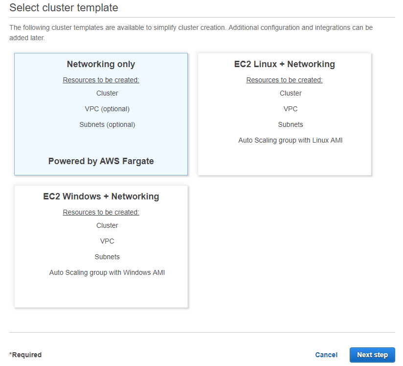 "When creating a new ECS cluster simply select ""Networking only"" (Powered by AWS Fargate)"