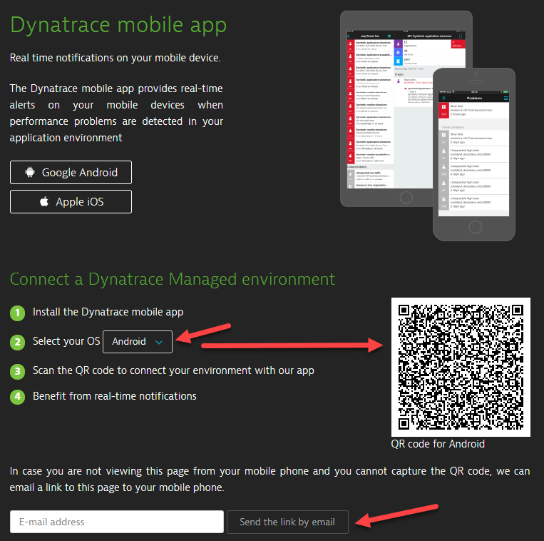 Setting up the Dynatrace mobile app is explained in 4 easy steps in the Dynatrace UI.