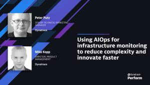 AIOps for infrastructure monitoring Dynatrace Perform 2021