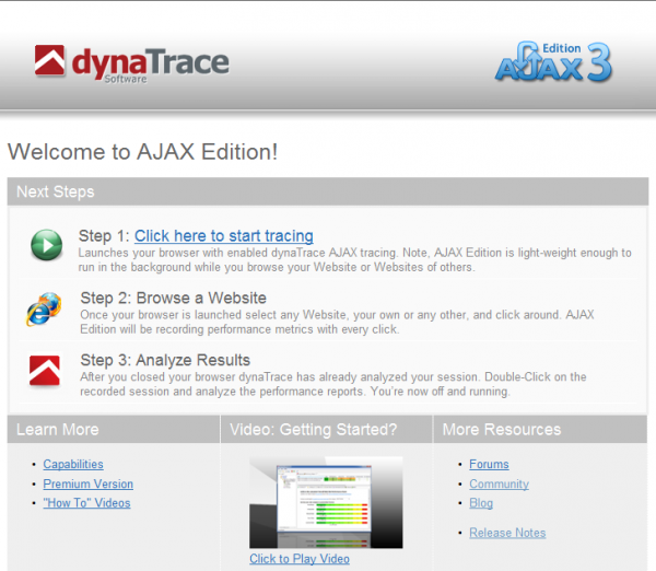 dynaTrace AJAX Edition 3 Welcome Screen - 3 easy steps to follow: Trace, Browse, Analyze